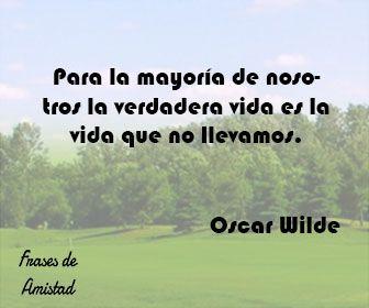 Frases filosoficas de la vida de Oscar Wilde