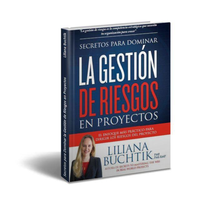 Secretos para Dominar la Gestión de Riesgos en Proyectos - Liliana Buchtik  Descargar Gratis PDF Secretos para Dominar la Gestión de Riesgos en Proyectos de Liliana Buchtik  El enfoque más práctico y aplicado al mundo real para dirigir los riesgos de los proyectos. El primer y único libro en español sobre gestión de riesgos en proyectos. Un best-seller que le fascina a sus lectores. El libro más completo para aprender y aplicar. Además si te interesa el examen de certificación PMI-RMP o PMI…