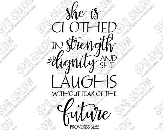 This is a digital download of a Proverbs 31:25 cutting file, which can be imported to a number of cutting machine software programs. With this purchase, you will receive a zipped folder containing this image in SVG, DXF, EPS, PNG, and JPEG format. Use these files to create Christian iron on vinyl shirt decals, signs, mugs, wall decals, and more! Compatibility Overview: Silhouette Studio Basic (Free) Edition: DXF Silhouette Studio Designer (Paid) Edition: SVG Cricut Design Space: SVG Make…