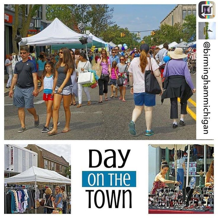 """Explore Birmingham today at """"Day on the Town""""! It is the biggest shopping day in Birmingham! Saturday July 22nd from 9 am-7 pm... #explorebirmingham #neighborhoodsdayonthetown #shop #dine #activities #birmingham #michigan Repost from @birminghammichigan"""