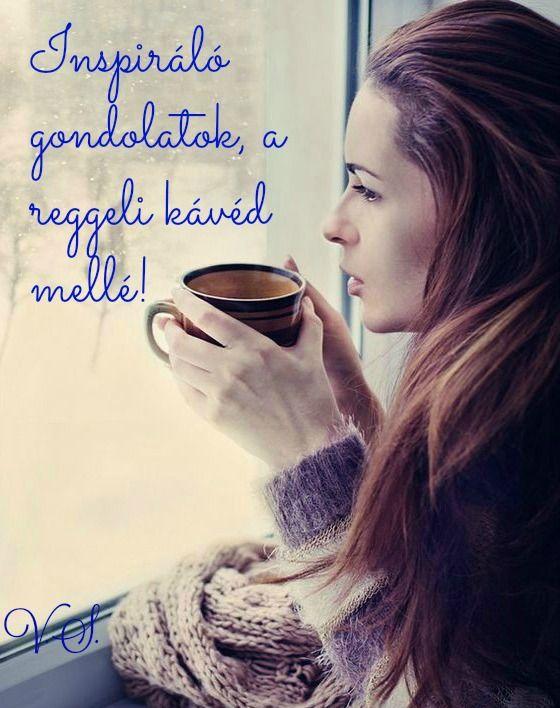Minden nap reggel, napi inspiráció, hogy lendülettel induljon a napod! Léleksimogató - Vital Soul