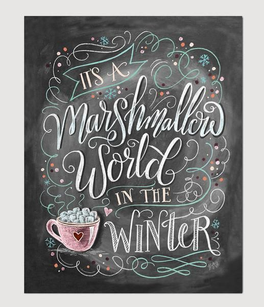 """""""It's a Marshmallow World in the Winter"""" was the inspiration for the 2016 Lily & Val Collection! Whimsy and snowflakes mixed with frosty colors and plenty of hot chooclate, this chalk art print is designed to evoke feelings of a sweet winter wonderland. // Lily & Val"""
