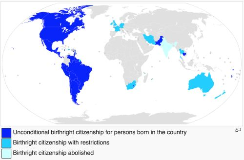 - Countries that practice Jus Soli (birthright citizenship).