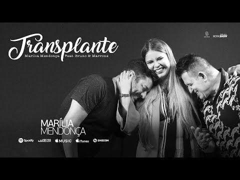 Marília Mendonça - Transplante part. Bruno e Marrone - YouTube