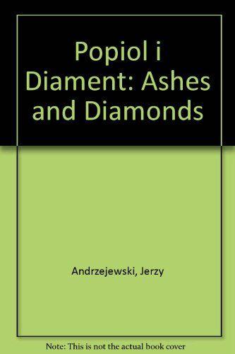Popiol i Diament: Ashes and Diamonds by Jerzy Andrzejewski http://www.amazon.com/dp/1859170471/ref=cm_sw_r_pi_dp_2cv2tb1TEM6S96FF