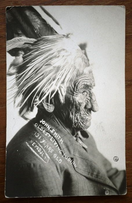 John Smith, Oldest living Indian age 131. Amazing! I myself have no desire to live that long though...lol.