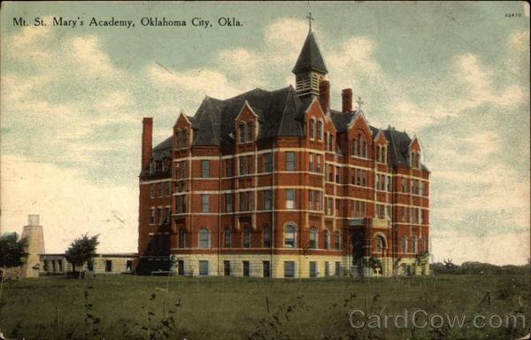 Mt. St. Mary's Academy, OKC, OK Circa 1910 #oklahoma