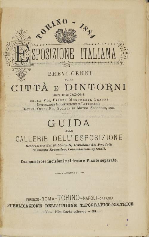 Guida ufficiale dell'Esposizione. Torino 1884, Esposizioni Generale Italiana