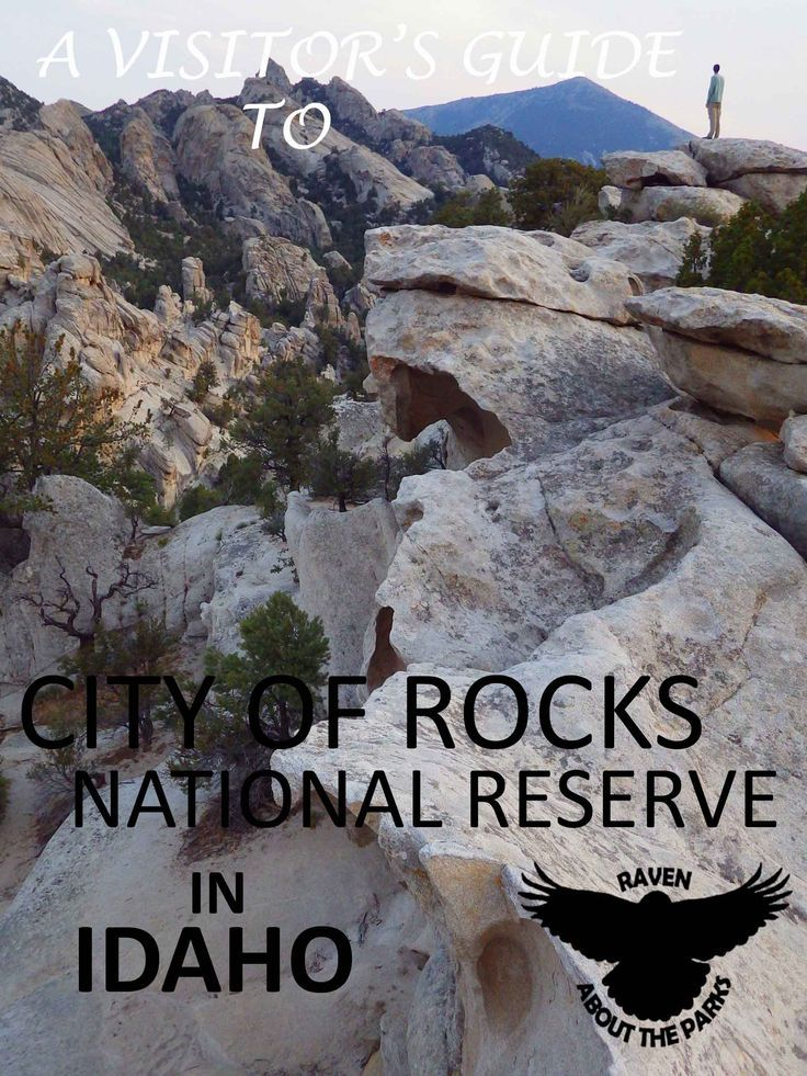 City Of Rocks National Reserve Idaho Travel Guide To National Park Service Sites On Raven About The Parks Blog Idaho Travel Idaho Vacation