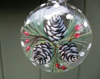 Hand-painted clear glass globe ornaments - pine cones and berries