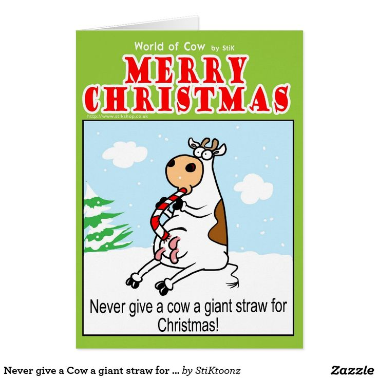 Never give a Cow a giant straw for Christmas Greeting Card | World ...