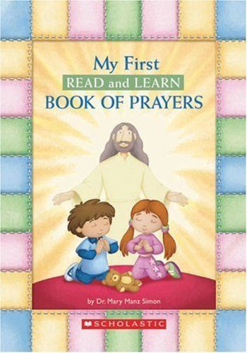 My First Read And Learn Book Of Prayers (Little Shepherd Book) Board book
