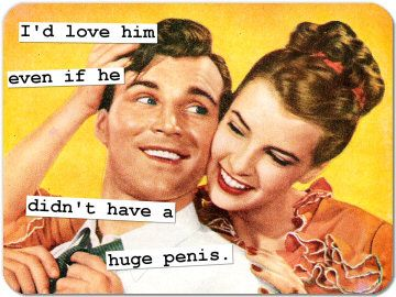 Love old photos with cute yet kinda dirty captions. ;) And, this is so true... the size is just a perk.