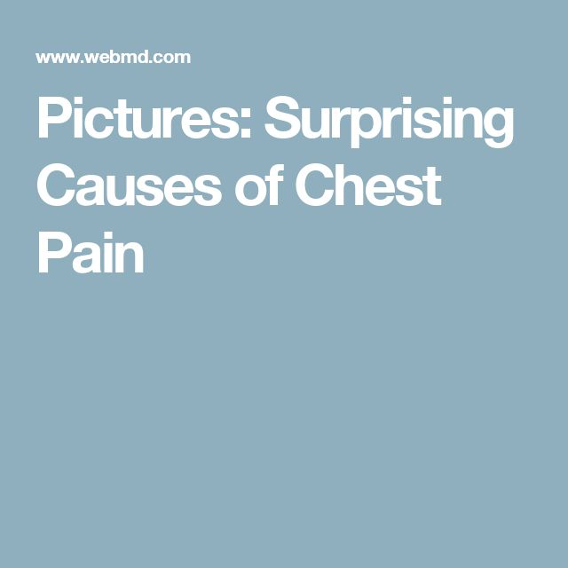 Pictures: Surprising Causes of Chest Pain