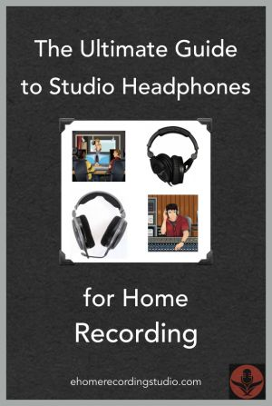 The Ultimate Guide to Studio Headphones for Home Recording http://ehomerecordingstudio.com/best-recording-studio-headphones/