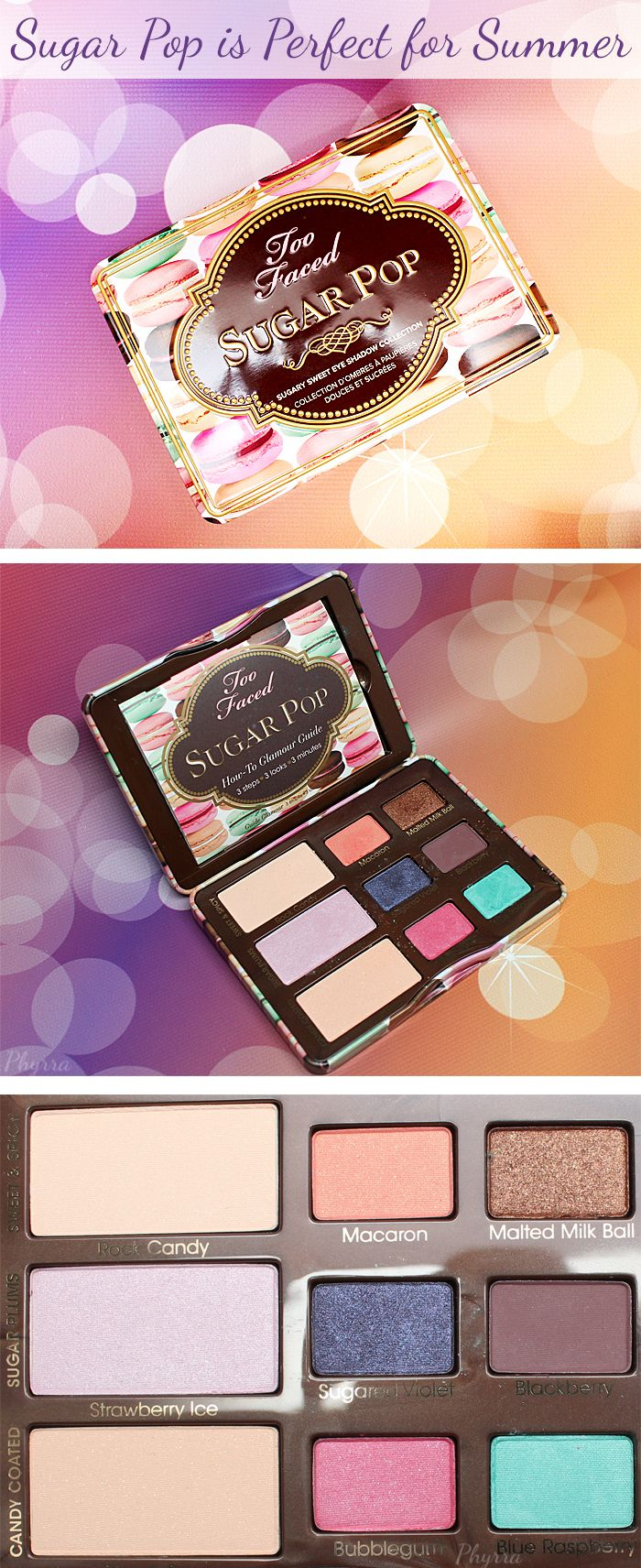 Too Faced Sugar Pop Palette Review. So pretty!