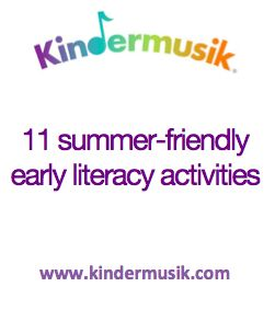 11 Summer-friendly early literacy activities