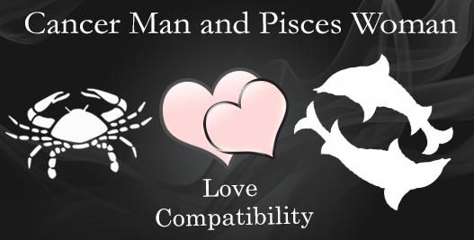 Cancer Man and Pisces Woman Love Compatibility