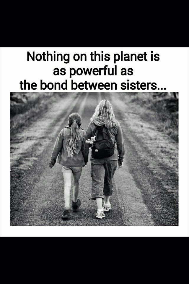 Nothing is as powerfull as the bond between sisters...