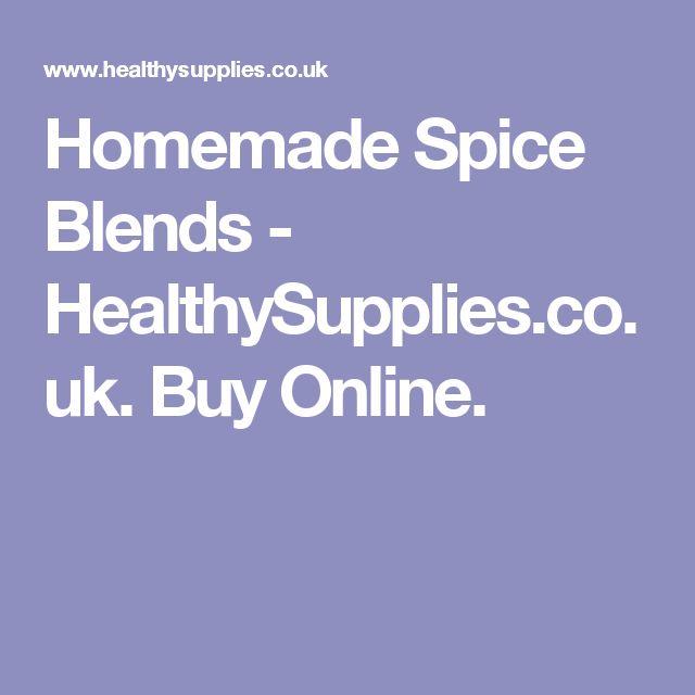 Homemade Spice Blends - HealthySupplies.co.uk. Buy Online.