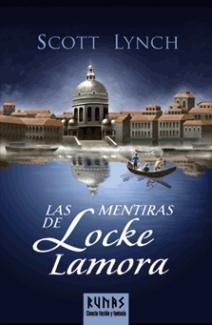 Las mentiras de Locke Lamora. Scott Lynch