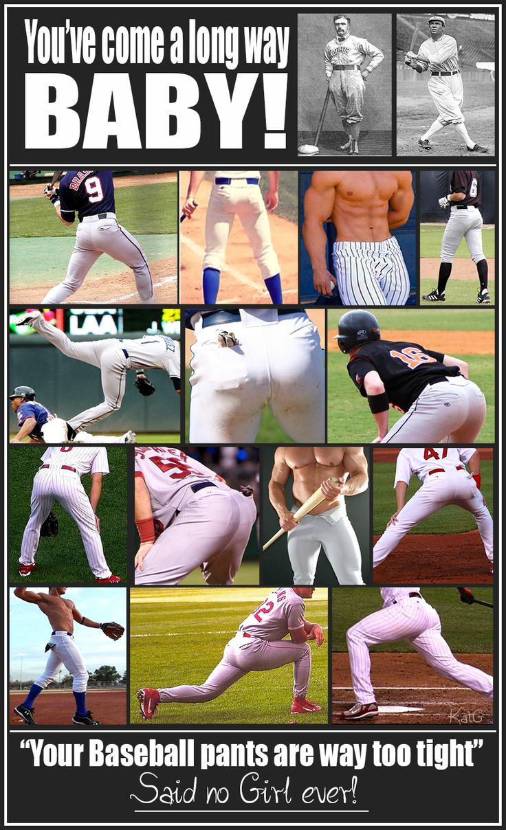 Let's give thanks to whoever invented Baseball and while we're at it - Whoever it was that modernized Baseball Pants! YAY!