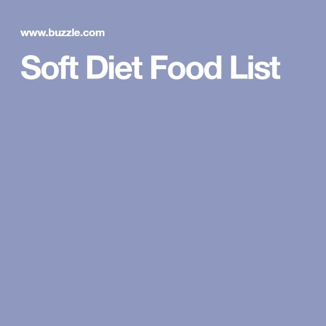 Soft Diet Food List