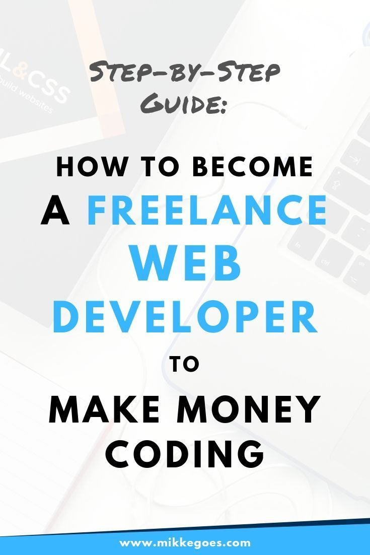 How To Make Money As A Freelance Developer