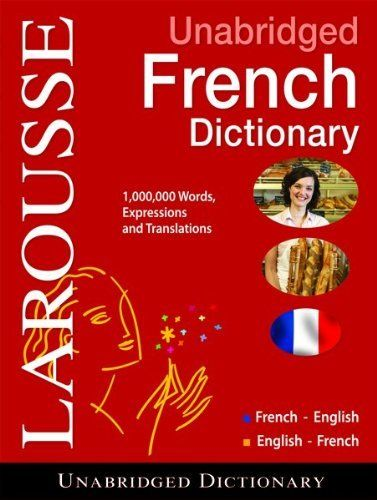 Larousse UNABRIDGED FRENCH/ENGLISH-- English/French Dictionary (French and English Edition), http://www.amazon.com/dp/203541038X/ref=cm_sw_r_pi_awdm_gpekub19CSRA2