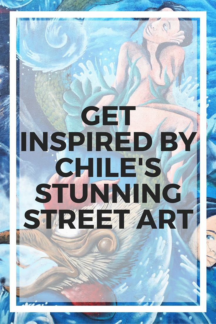 Chile has some pretty impressive street art, both in Santiago and Valparaiso. These are all so beautiful!