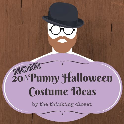 20 MORE Punny Halloween Costume Ideas!  A hilarious round-up...great for last-minute.  via thinkingcloset.com