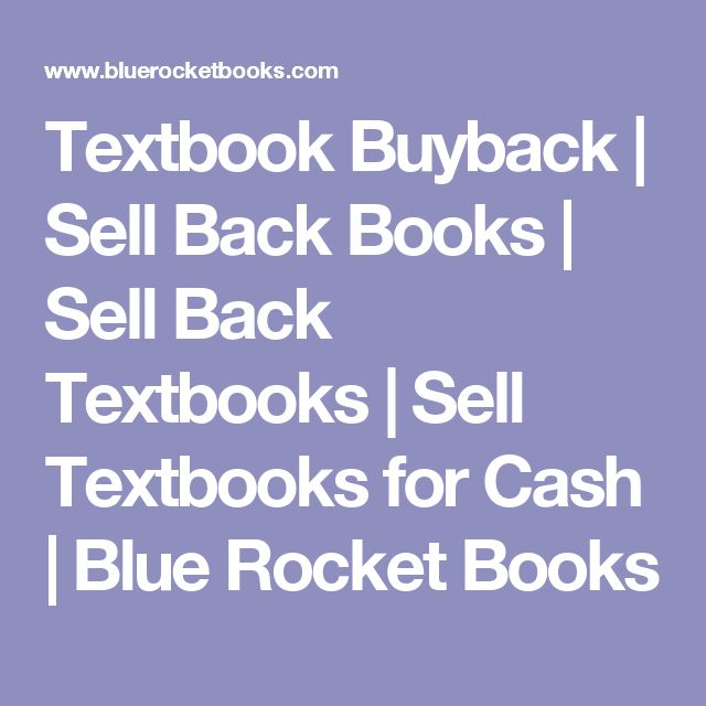Textbook Buyback | Sell Back Books | Sell Back Textbooks | Sell Textbooks for Cash | Blue Rocket Books