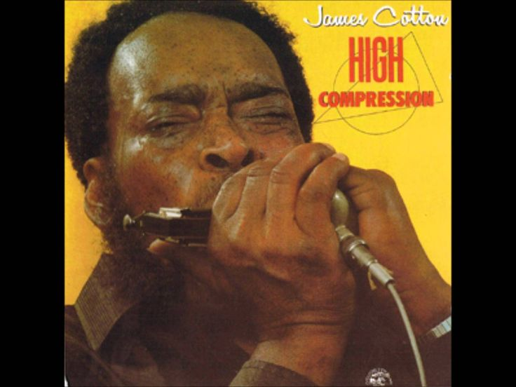 James Cotton- High Compression ( Full Album)  Holiday Playlist...