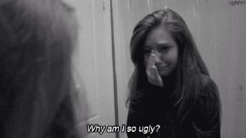 Why am I so ugly?