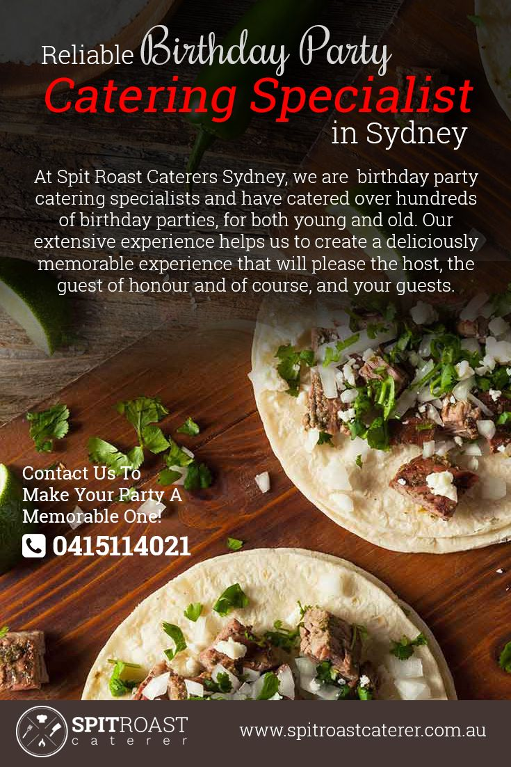 At Spit Roast Caterers Sydney, we are #birthday_party_catering specialists and have catered over hundreds of birthday parties, for both young and old. Our extensive experience helps us to create a deliciously memorable experience that will please the host, the guest of honour and of course, and your guests.