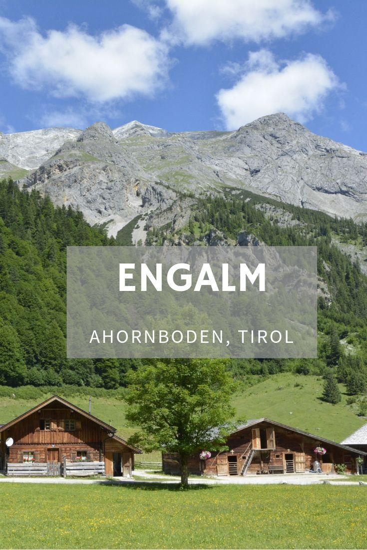 Die Engalm Am Ahornboden In Tirol Ein Traumplatz Mitten Im