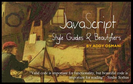 JavaScript Style Guides And Beautifiers