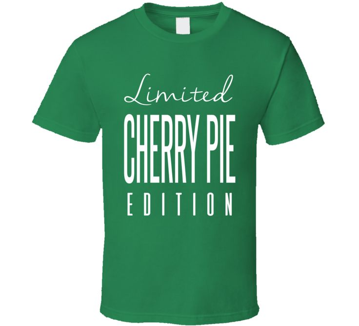 Cherry Pie Limited Edition Hybrid Strain Cannabis Weed T Shirt