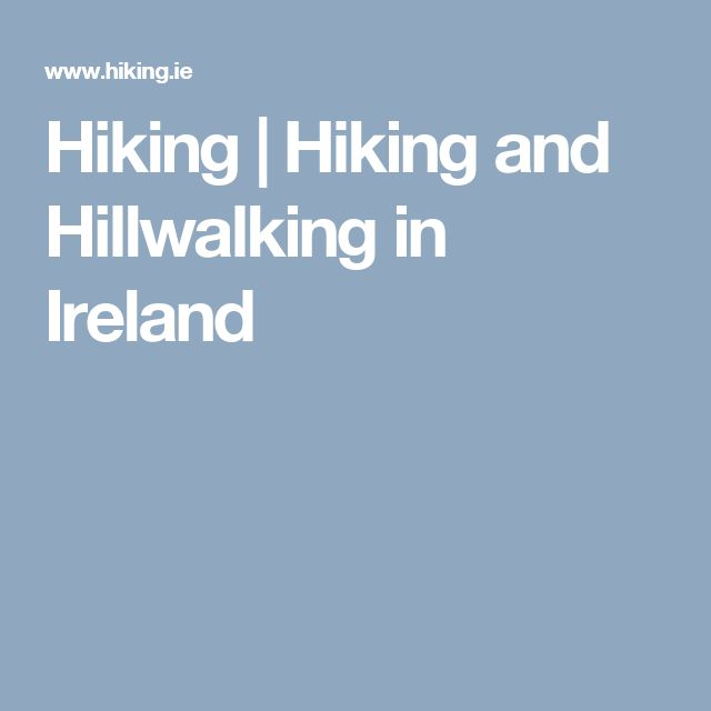 Hiking | Hiking and Hillwalking in Ireland
