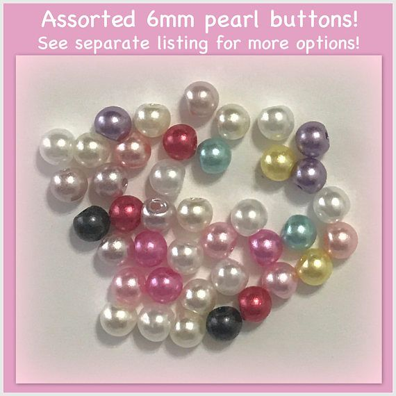 40 6mm Pearl buttons assorted plastic pearls tiny small doll
