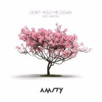 AMIDY - Don't Hold Me Down (feat. Kristin) by AMIDY on SoundCloud