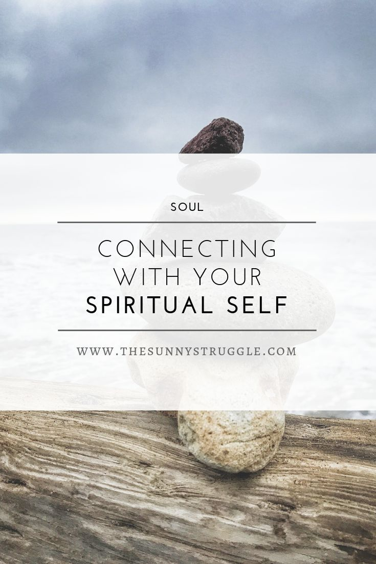 How To Get In Touch With My Spiritual Self