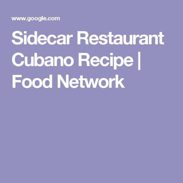 Sidecar Restaurant Cubano Recipe   Food Network