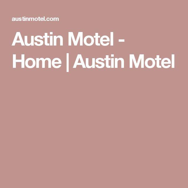Austin Motel - Home | Austin Motel
