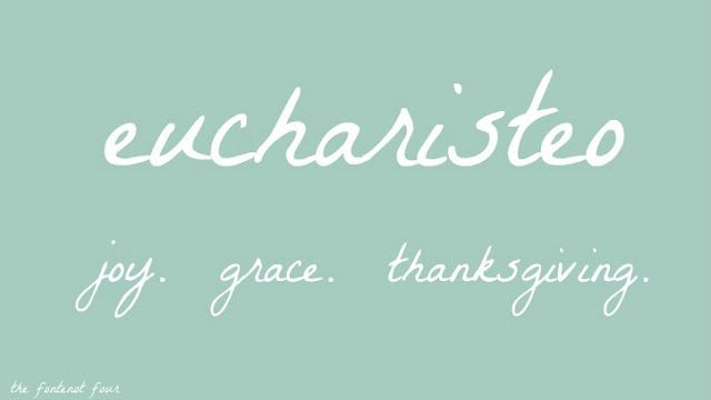 The Concept Of 'eucharisteo' Defined By Ann Voskamp
