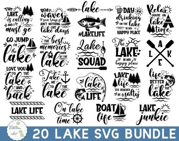 Lake Bundle Svg Lake Quotes Svg Lake Life Svg Funny Quotes Etsy In 2021 Lake Quotes Svg Quotes Lake Life