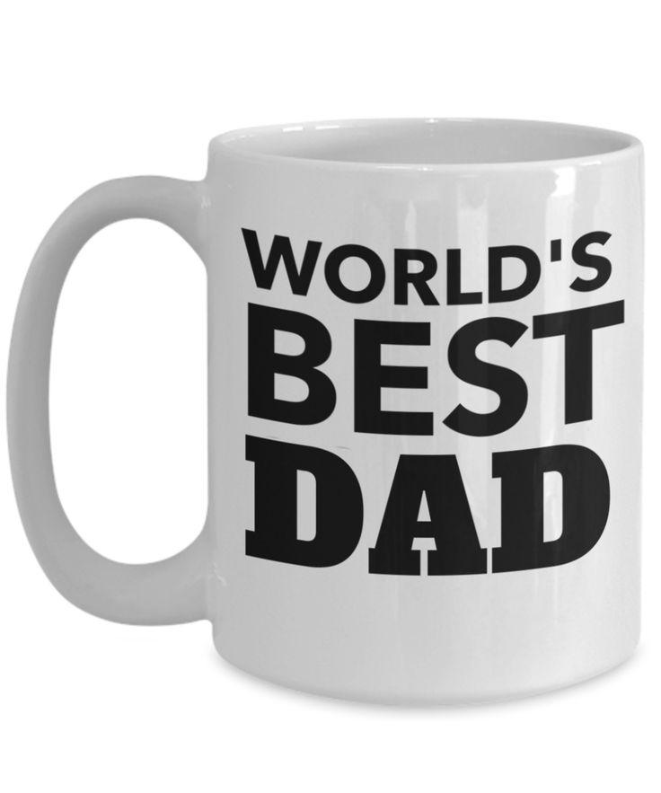 Best Dad 15oz Coffee Mug- Mugs For Dad - Number One Dad Mug - Dad Coffee Mug - Unique Gifts For Dad - Best Dad Gifts - Gift Ideas For Dad - Worlds Best Dad