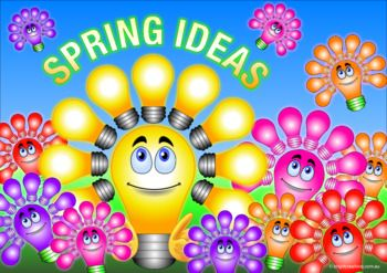 Do some spring cleaning and Brighten up your creative classroom with some Spring Ideas. This poster will get your student's attention and freshen their minds to come up with new ideas for Spring. Use the poster as a way of inspiring their creative thinking and colouring their thoughts.