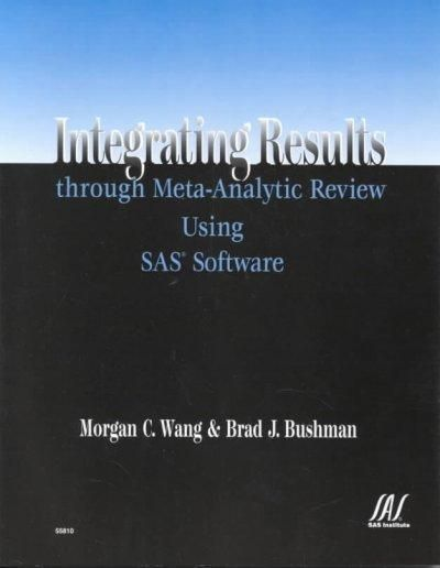 Integrating Results Through Meta-Analytic Review Using Sas Software