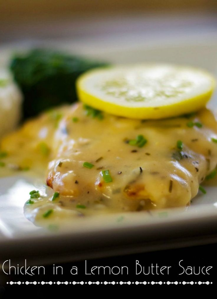 Chicken In A Lemon Butter Sauce Recipe Butter Sauces And Chicken Breasts